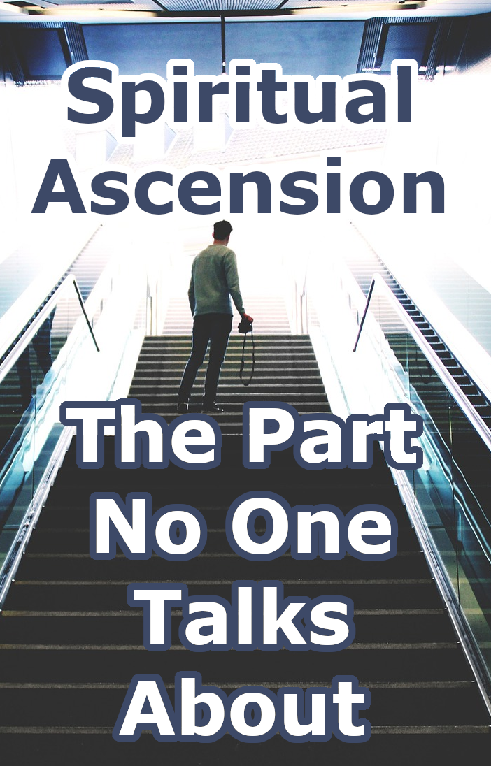 The Truth About Spiritual Ascension That No One Talks About