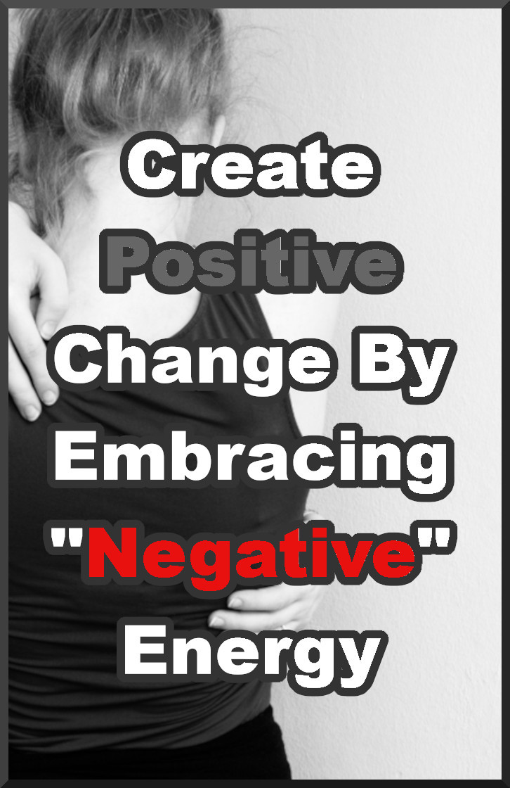 Release Negative Energy By Embracing It First