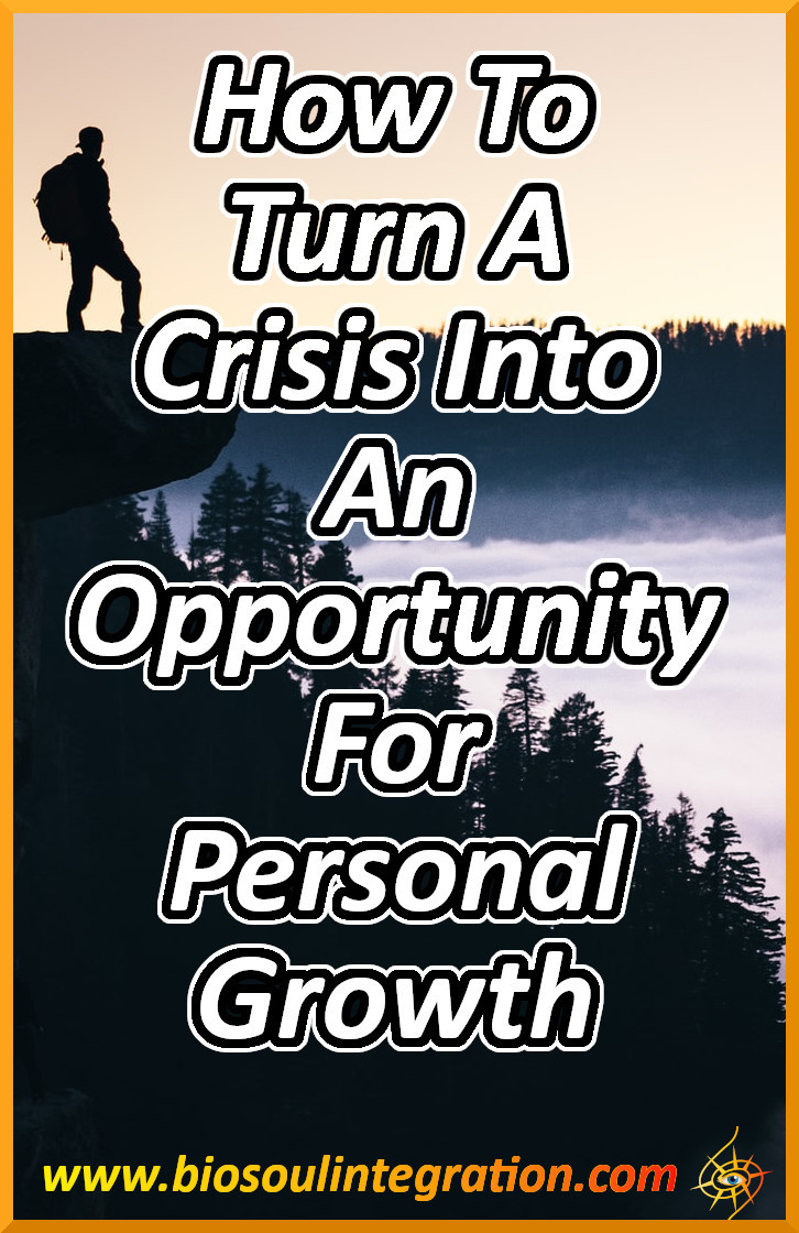 Learn To See Crises As Self Improvement Challenges Instead